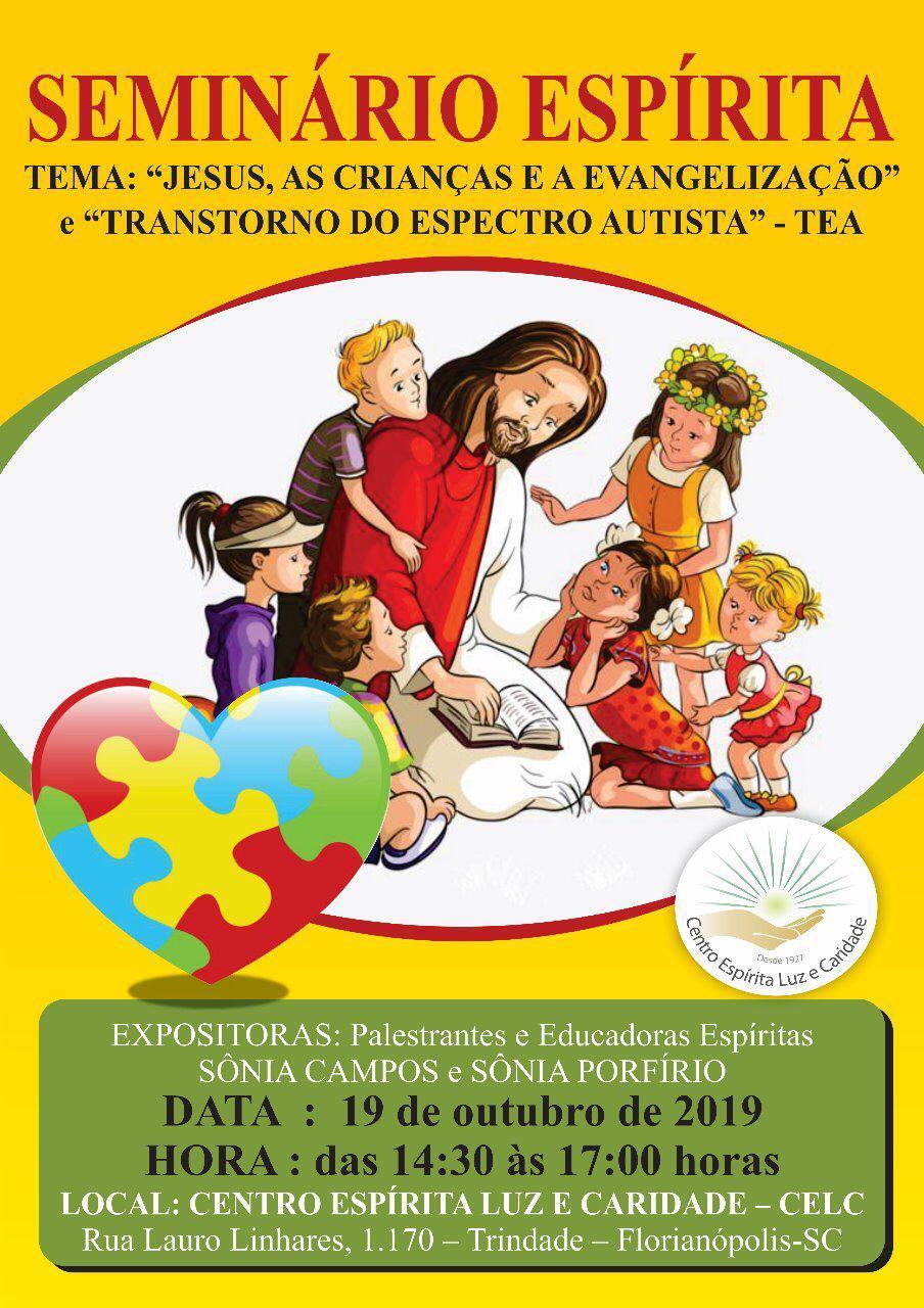 Seminário: Jesus, as crianças e a evangelização e Transtorno do Espectro Autista - TEA